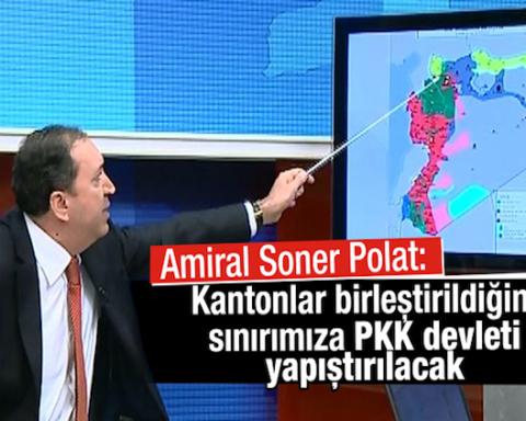 amiral_soner_polat_kantonlar_birlestirildiginde_sinirimiza_pkk_devleti_yapistirilacak_h106847_3c3b3