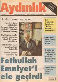 """Sul giornale """"Aydinlik"""" del 10 gennaio 1999 Perinçek denunciava come Gülen avesse conquistato gli apparati di sicurezza dello Stato."""